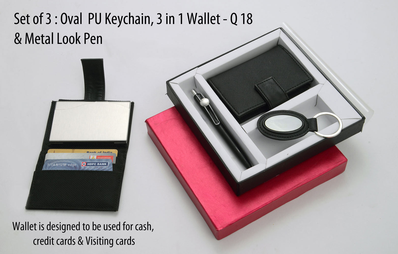 Q18 - Set of 3 : Oval PU Keychain, 3 in 1 wallet (For cash, cards and visiting cards) & Metal look Pen