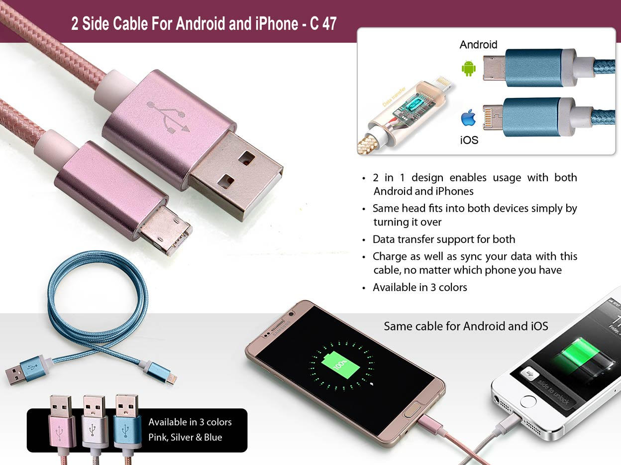 C47 - 2 side cable for Android and iPhone