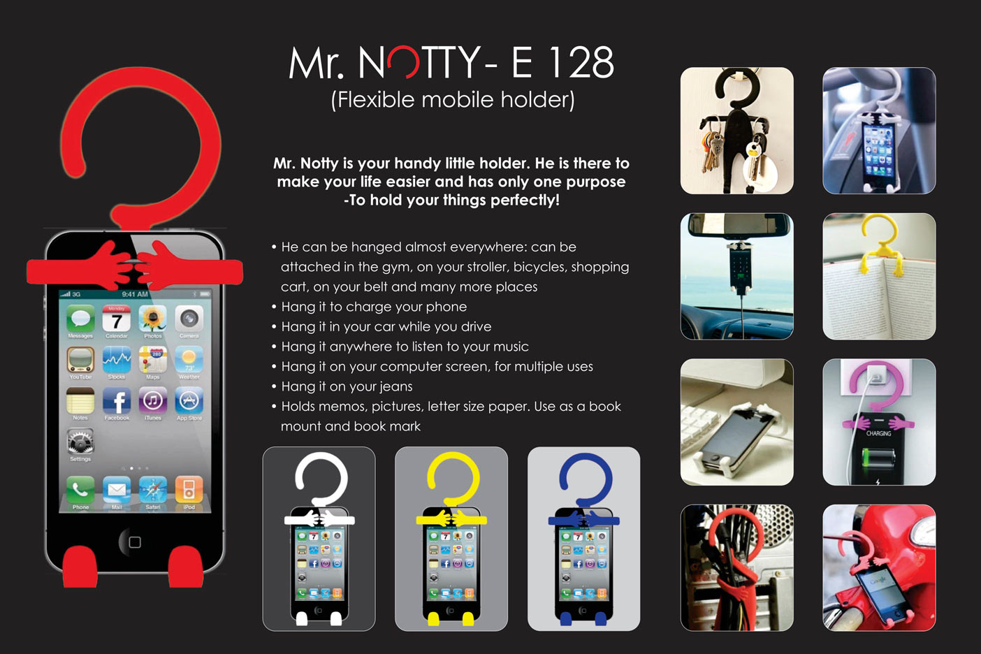 E128 - Mr. Notty: Flexible mobile holder (multipurpose)