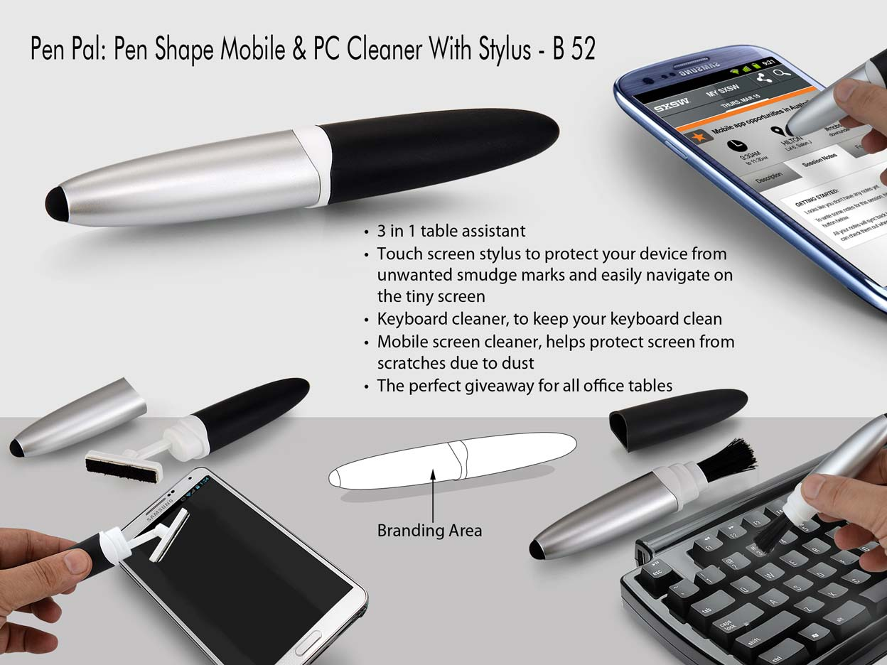 B52 - Pen Pal : Pen shape mobile and PC cleaner with stylus