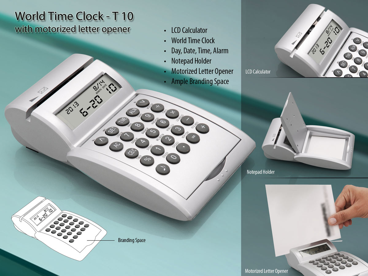 T10 - World time calendar Clock/ Calculator/ Motorized Letter opener/ Pad holder
