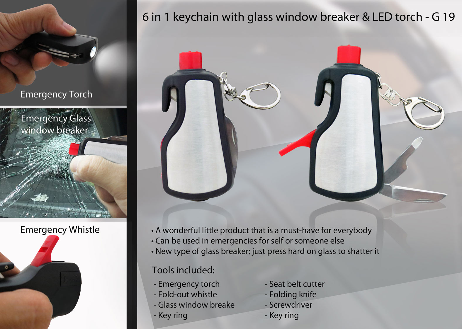 G19 - 6 in 1 keychain with glass window breaker & LED torch