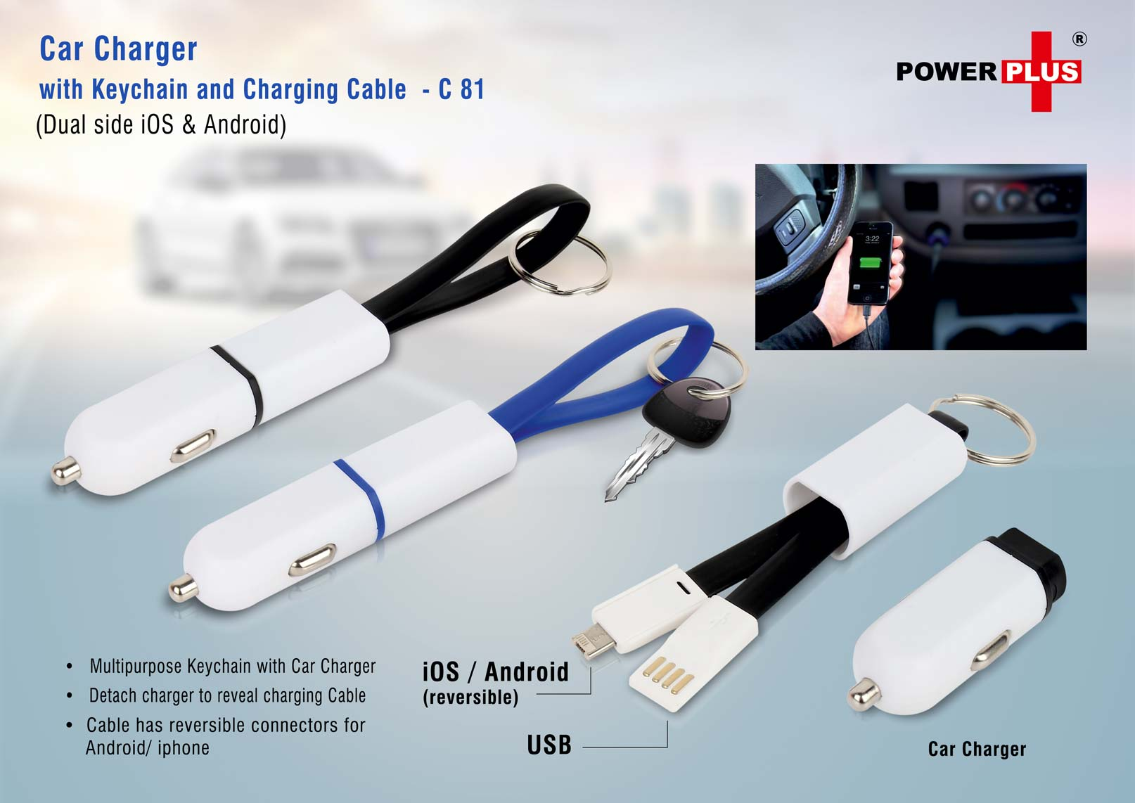 C81 - Car charger with keychain and charging cable (dual side iOS & Android)