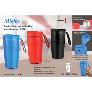 H139 - Mighty Stainless Steel Magic Coffee Mug with silicon strap (350 ml) (Spill free design)