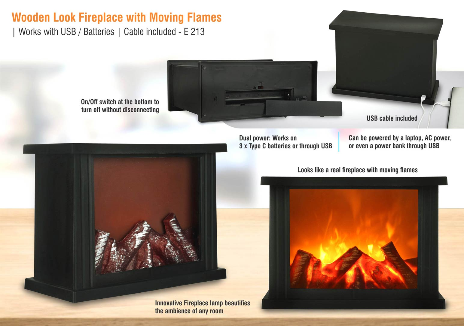 E213 - Wooden look Fireplace with moving flames | Works with USB / Batteries | Cable included