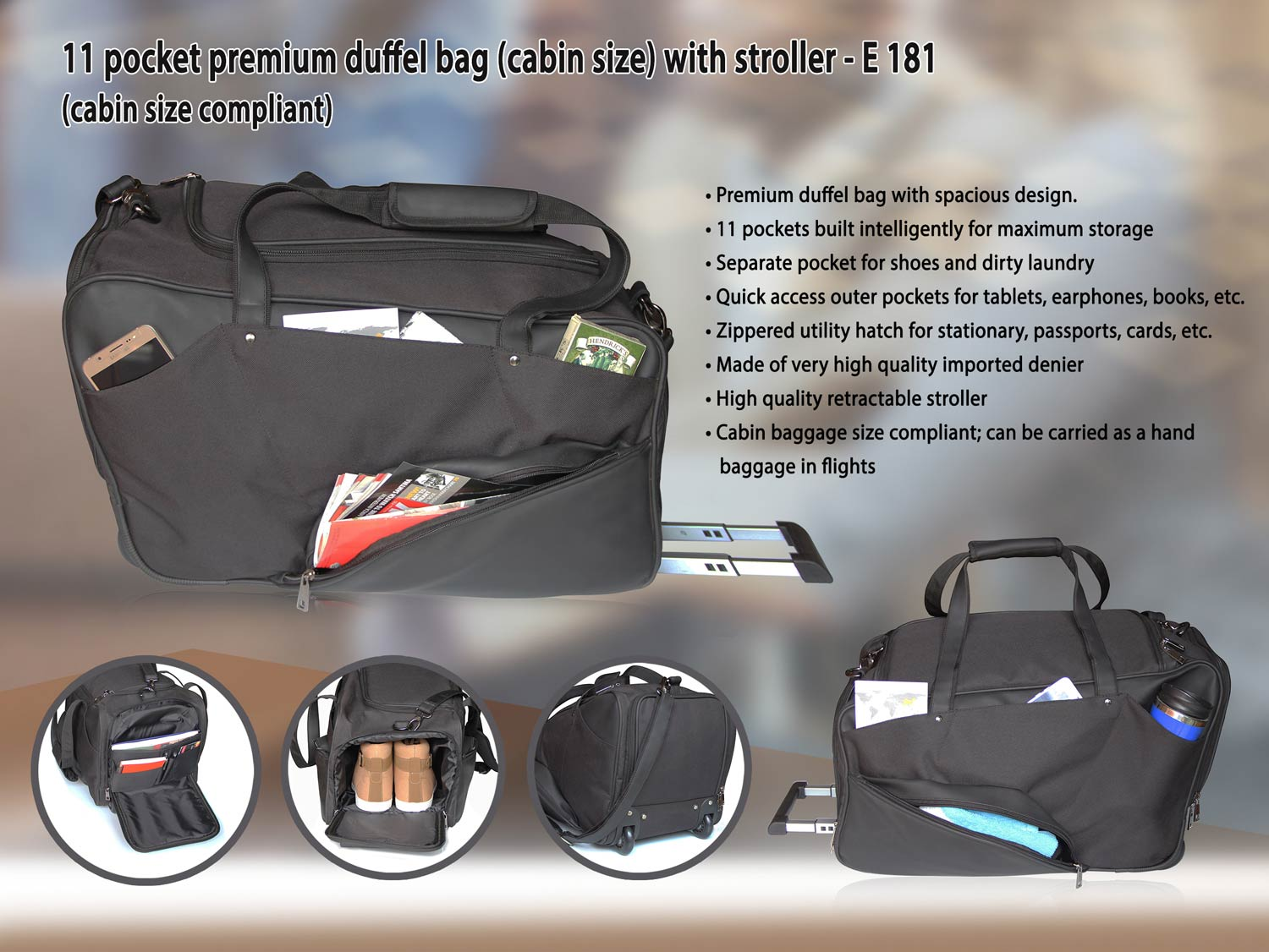 E181 - 11 POCKET PREMIUM DUFFEL BAG (CABIN SIZE) WITH STROLLER