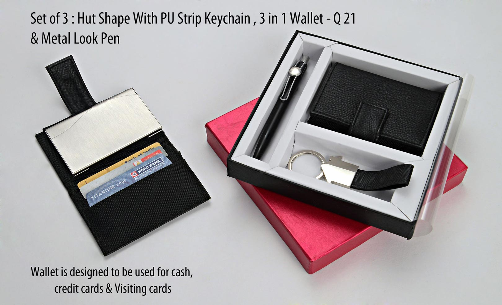 Q21 - Set of 3 : Hut shape with PU strip Keychain, 3 in 1 wallet (For cash, cards and visiting cards) & Metal look Pen